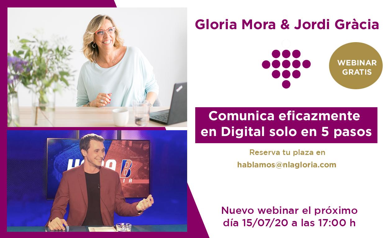 Webinar: Comunica eficazmente en Digital solo en 5 pasos amb Gloria Mora